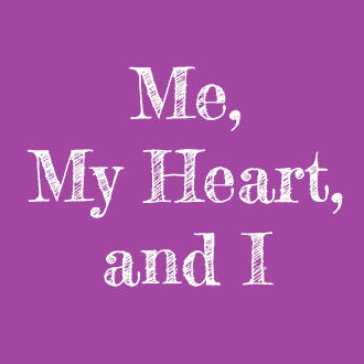 Me, My Heart, and I